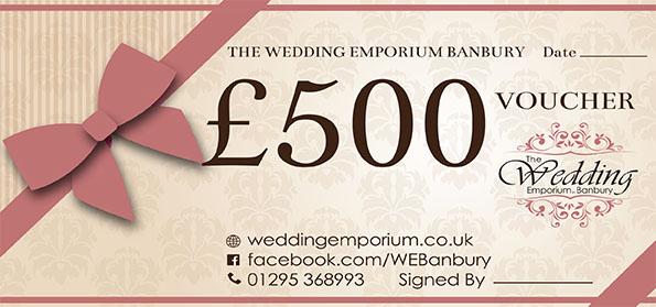 The Wedding Emporium Banbury Five Hundred Pound Voucher